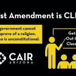 CAIR-Arizona Files Lawsuit Against Public College For Permitting Anti-Muslim Professor To Condemn Religion and Punish Muslim Student in Violation of First Amendment