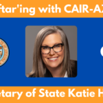 Iftar'ing with Secretary of State Katie Hobbs